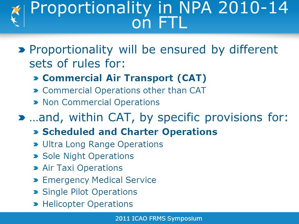 Proportionality in NPA 2010-14 on FTL
