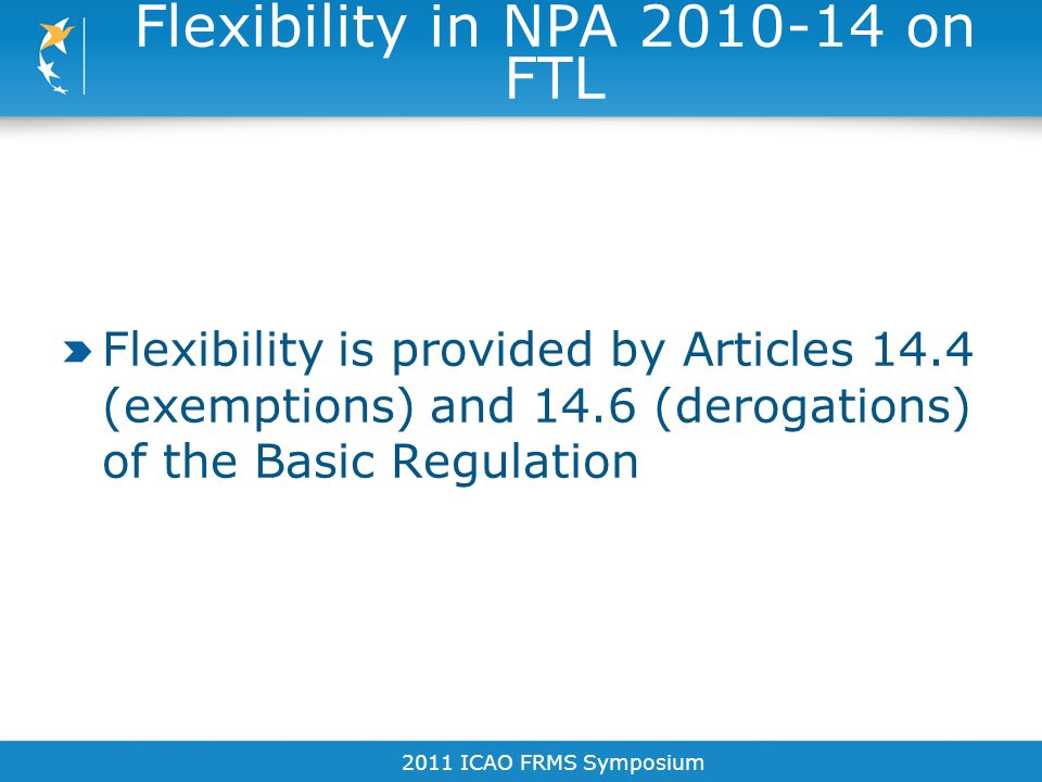 Flexibility in NPA on FTL
