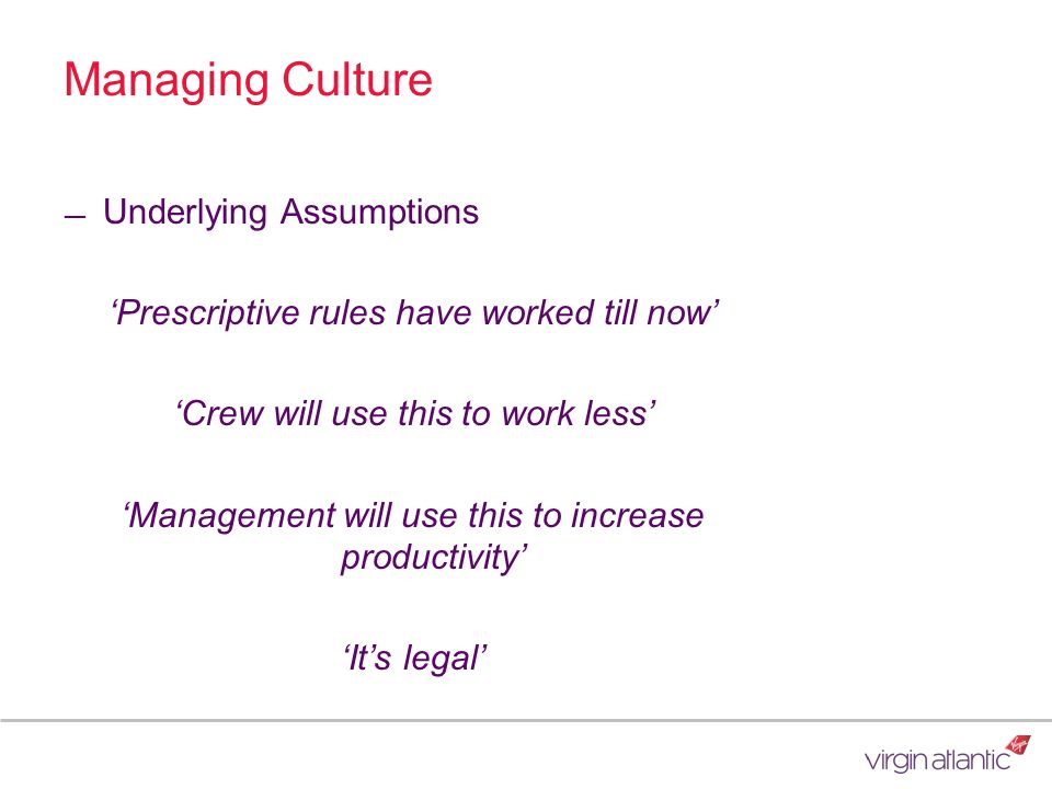 Managing Culture Underlying Assumptions