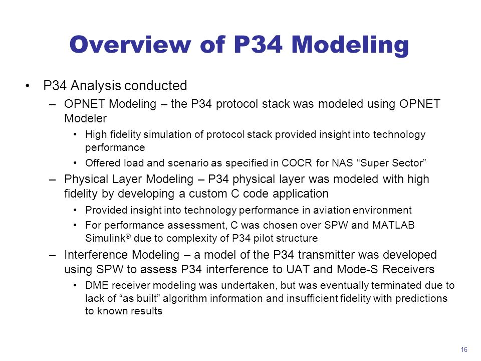 Overview of P34 Modeling P34 Analysis conducted