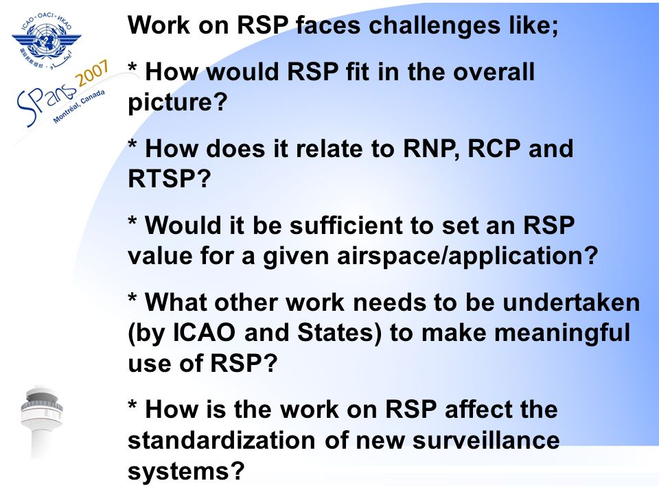 Work on RSP faces challenges like;