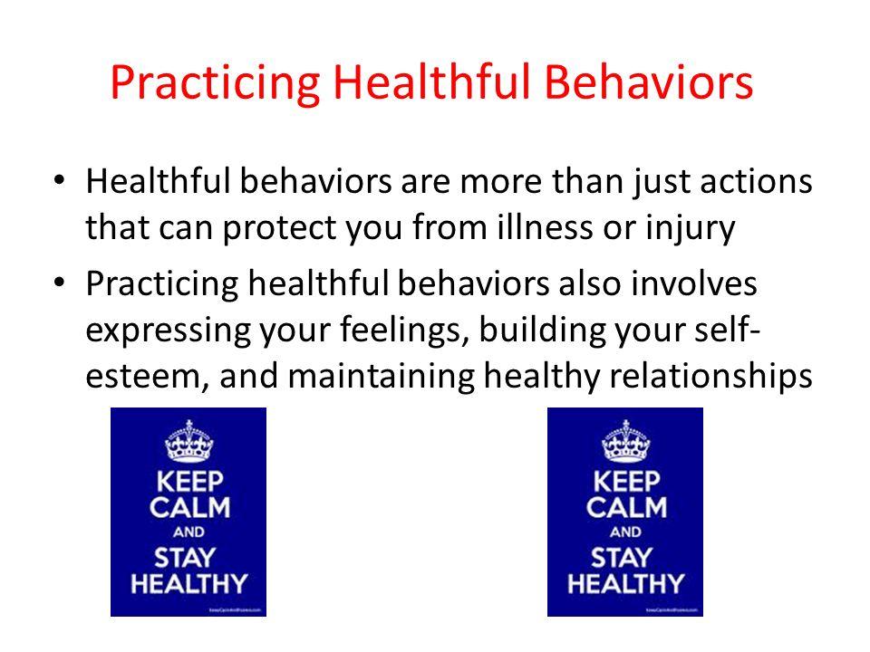Practicing Healthful Behaviors