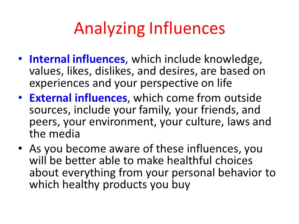 Analyzing Influences