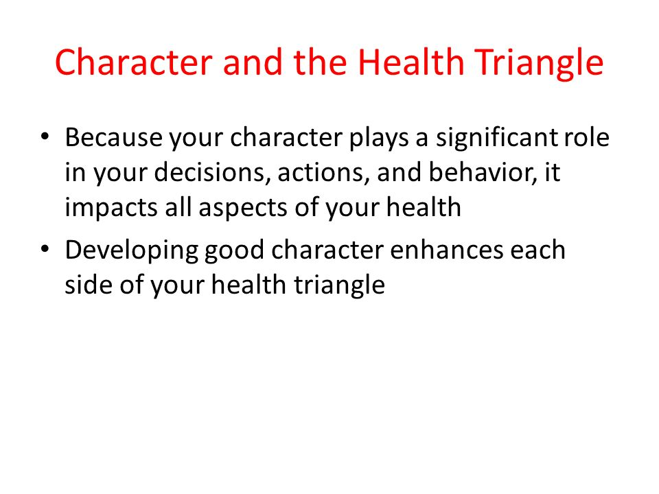 Character and the Health Triangle
