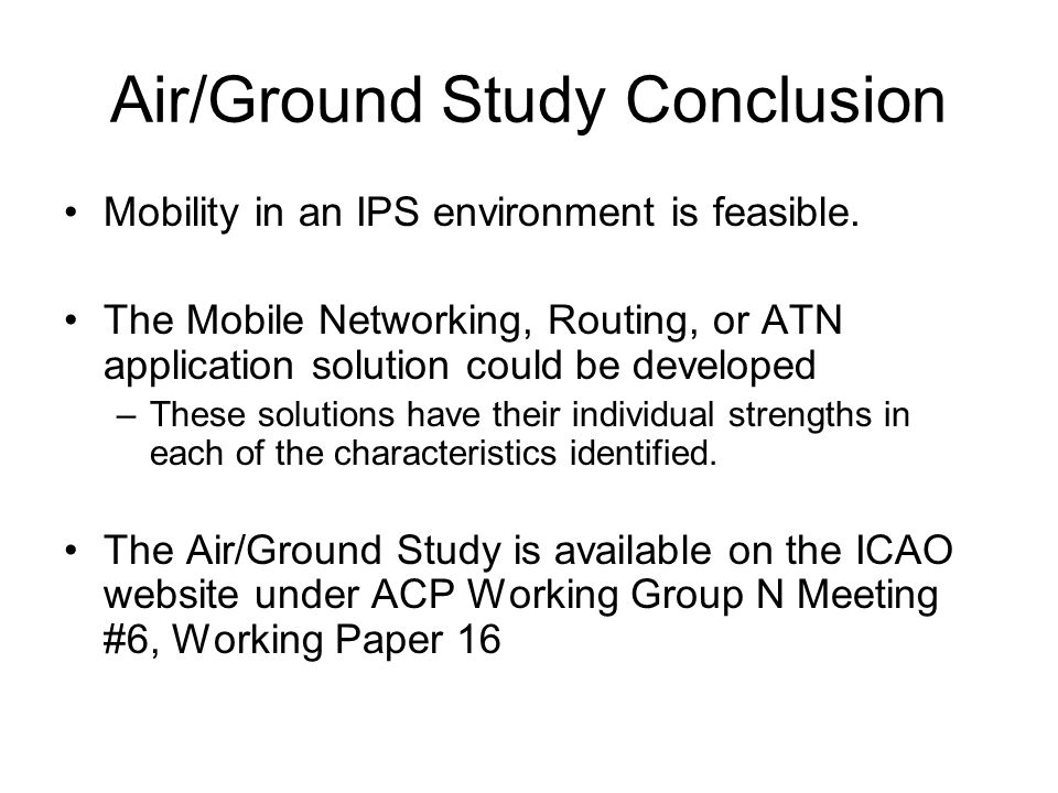 Air/Ground Study Conclusion