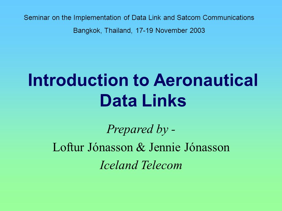Introduction to Aeronautical Data Links