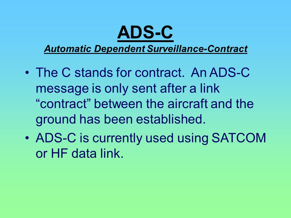 ADS-C Automatic Dependent Surveillance-Contract