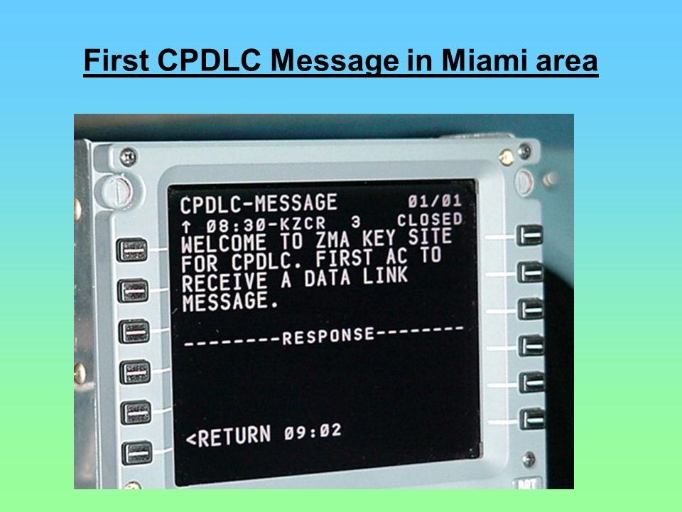 First CPDLC Message in Miami area