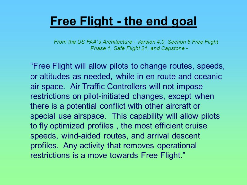 Free Flight - the end goal