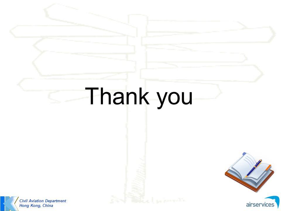 Thank you Civil Aviation Department Hong Kong, China