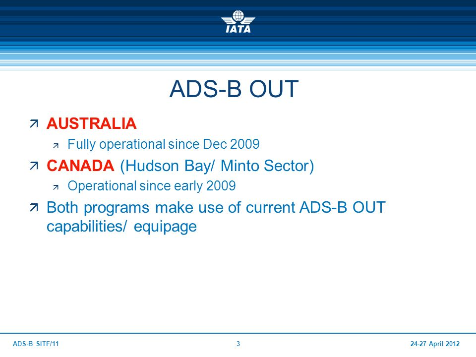 ADS-B OUT AUSTRALIA CANADA (Hudson Bay/ Minto Sector)