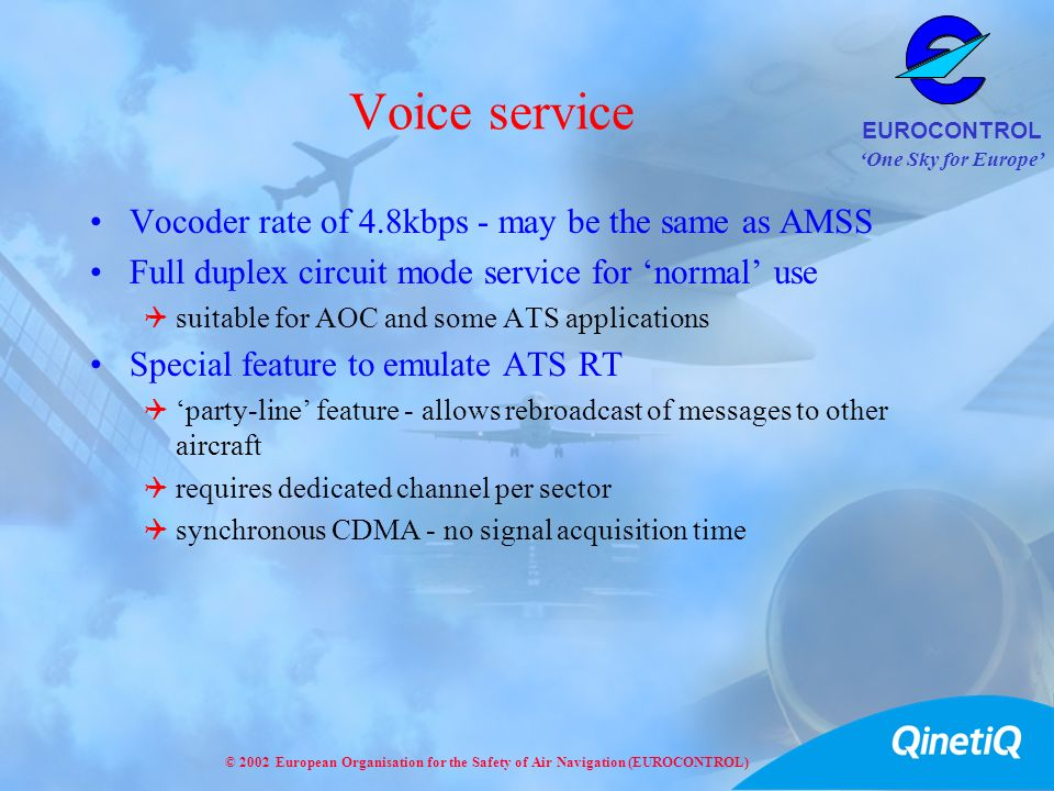 Voice service Vocoder rate of 4.8kbps - may be the same as AMSS