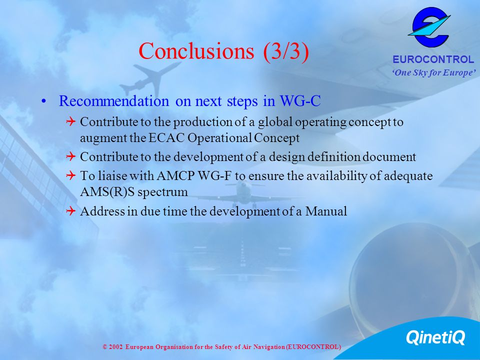 Conclusions (3/3) Recommendation on next steps in WG-C