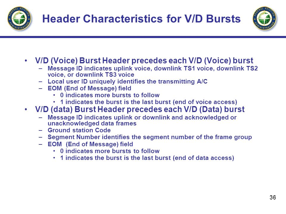Header Characteristics for V/D Bursts