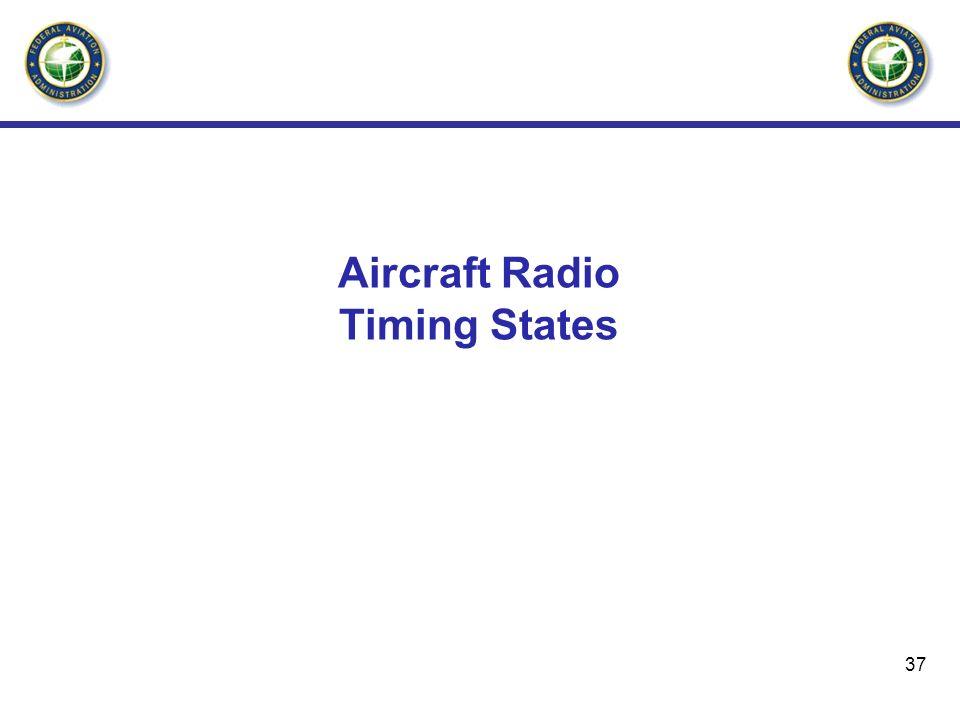 Aircraft Radio Timing States