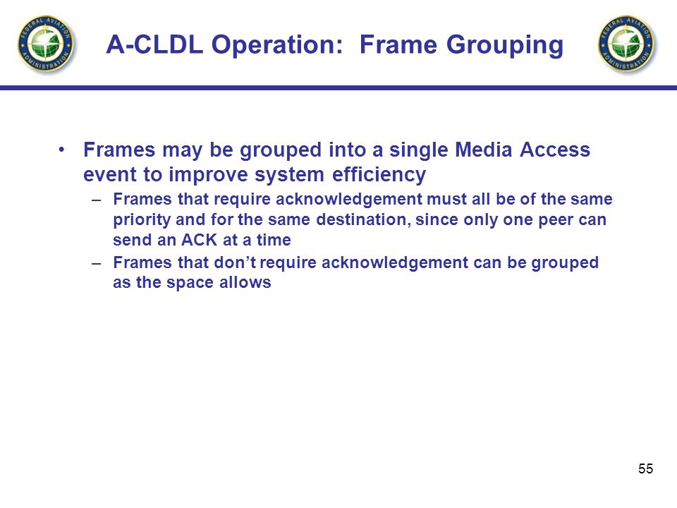 A-CLDL Operation: Frame Grouping