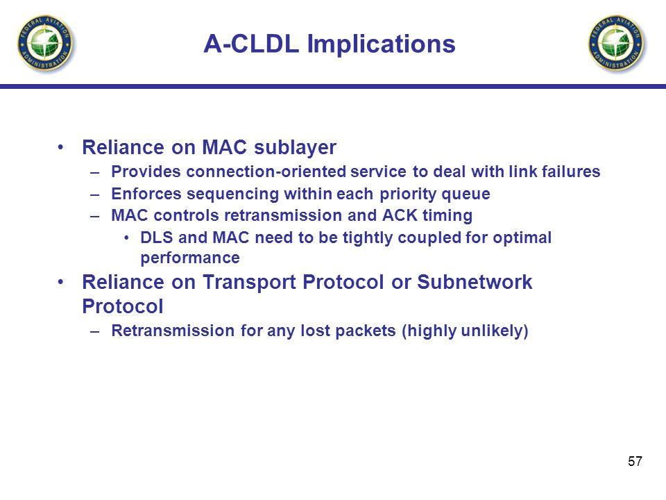 A-CLDL Implications Reliance on MAC sublayer