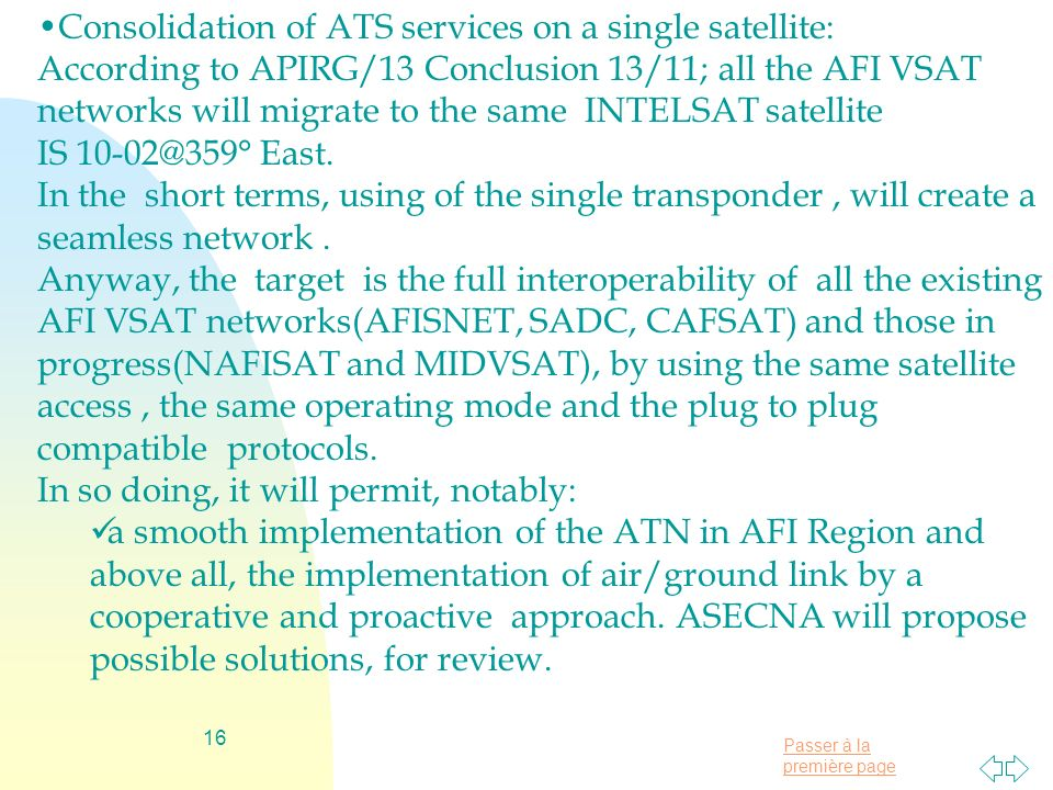 Consolidation of ATS services on a single satellite: