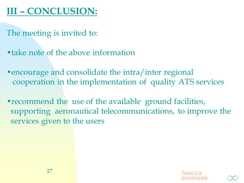 III – CONCLUSION: The meeting is invited to:
