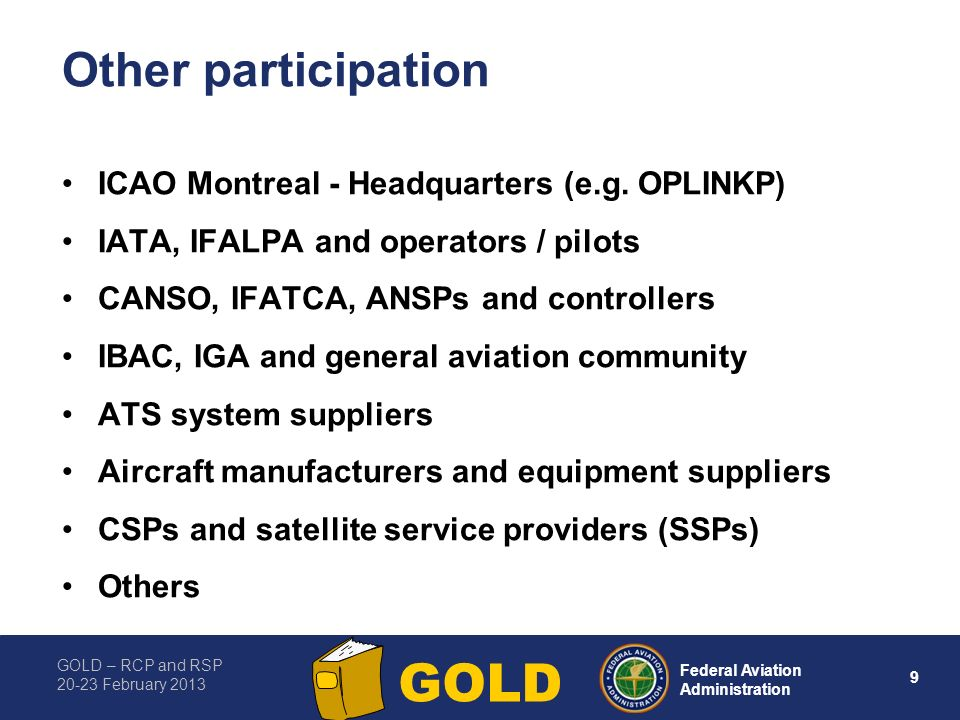 Other participation ICAO Montreal - Headquarters (e.g. OPLINKP)