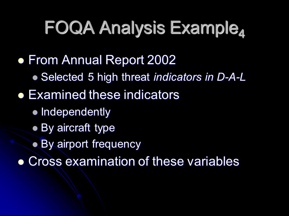 FOQA Analysis Example4 From Annual Report 2002