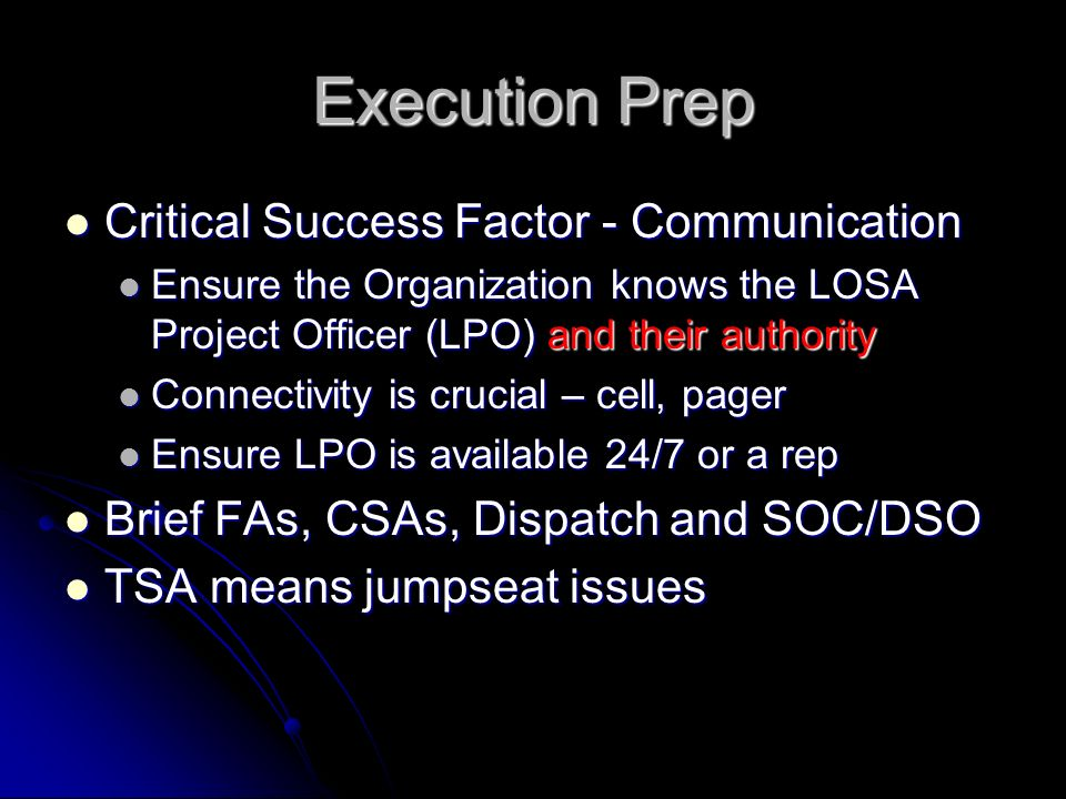 Execution Prep Critical Success Factor - Communication