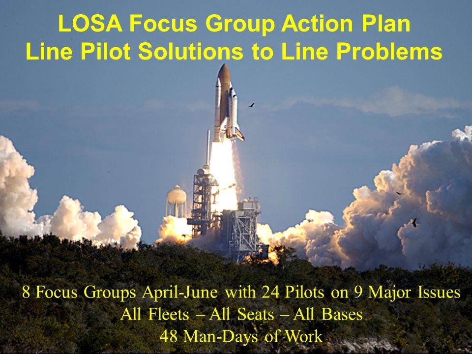 LOSA Focus Group Action Plan Line Pilot Solutions to Line Problems