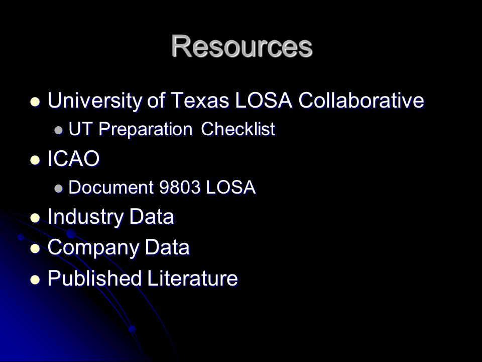 Resources University of Texas LOSA Collaborative ICAO Industry Data