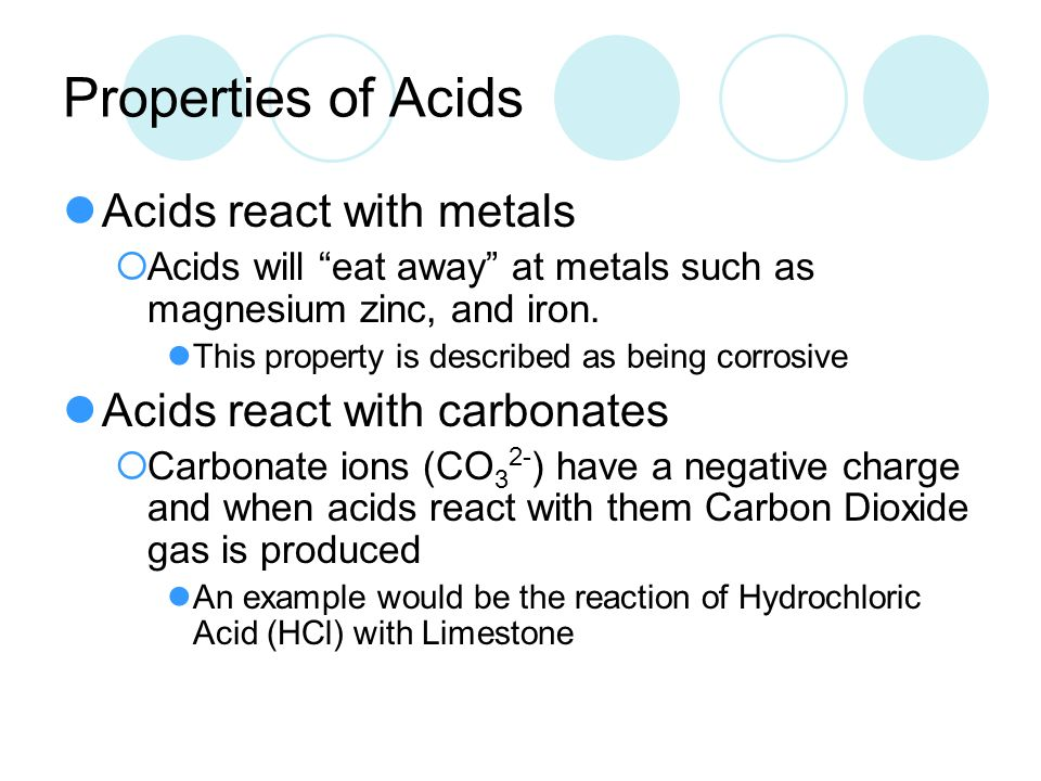 Properties of Acids Acids react with metals