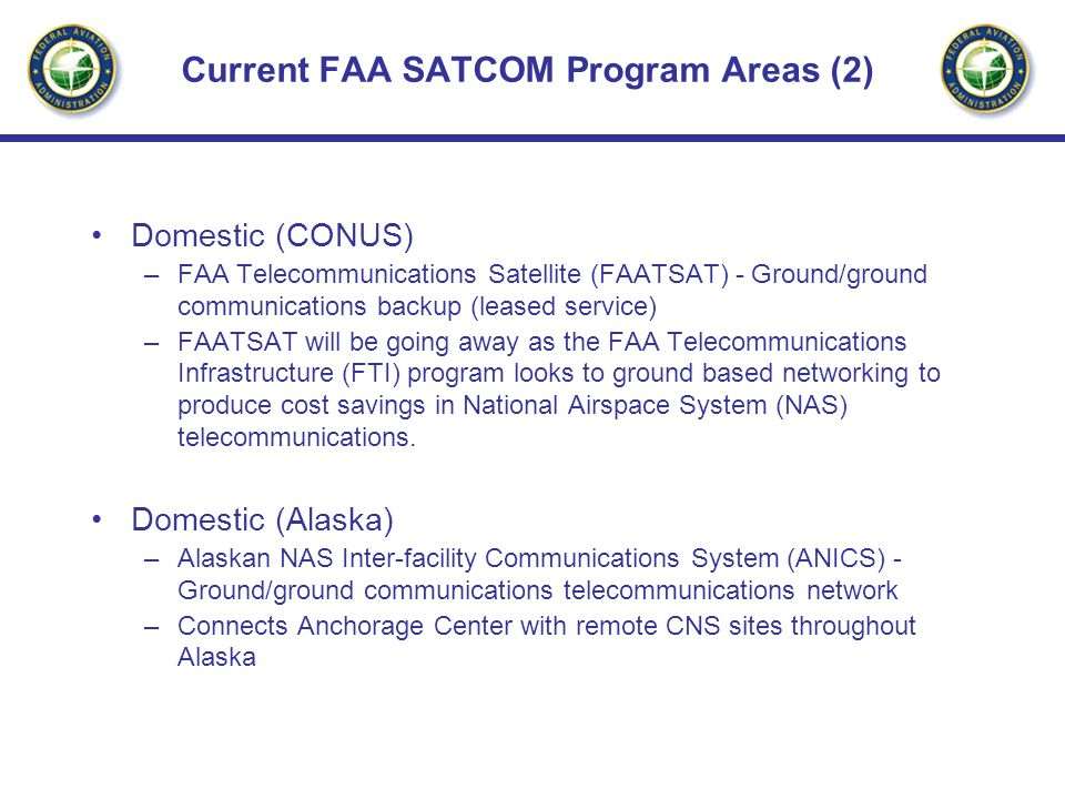 Current FAA SATCOM Program Areas (2)