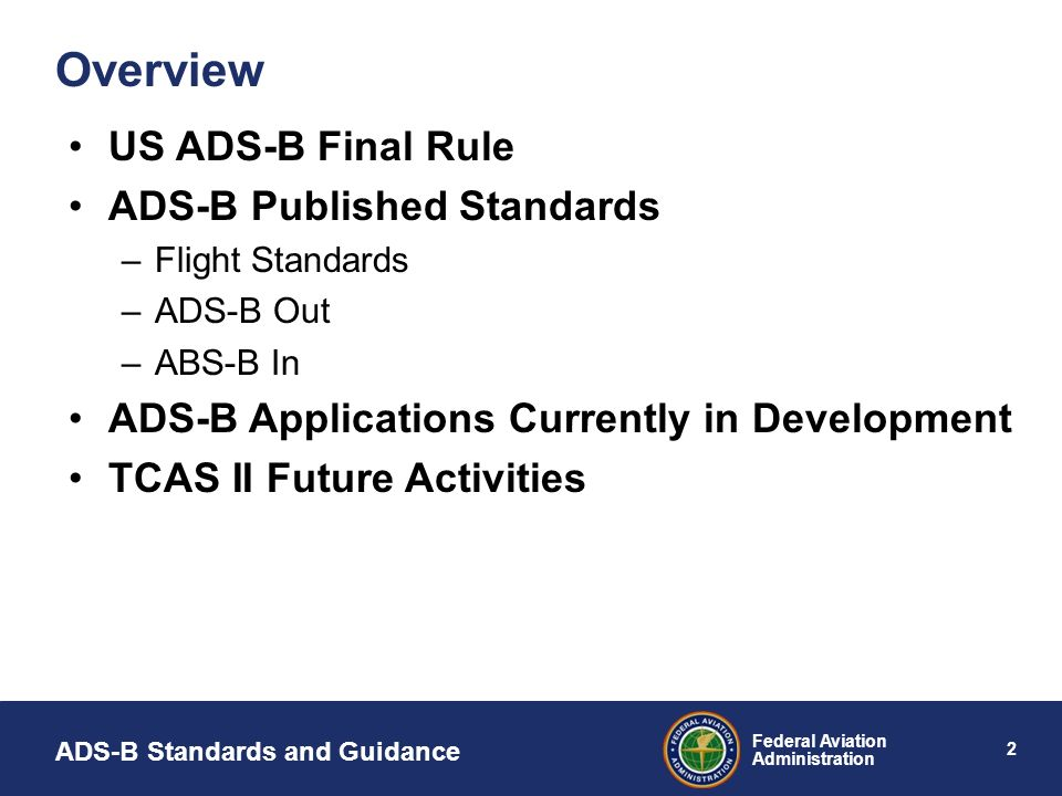Overview US ADS-B Final Rule ADS-B Published Standards