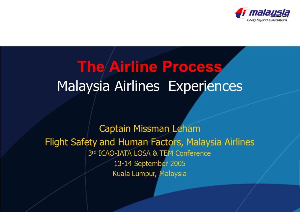 The Airline Process Malaysia Airlines Experiences