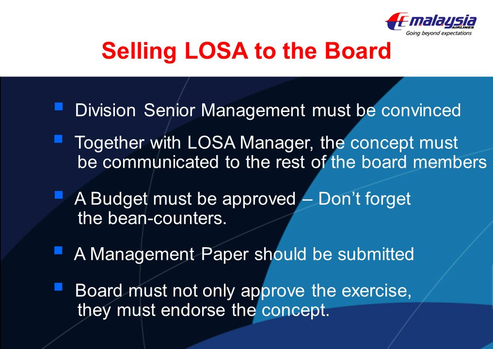 Selling LOSA to the Board