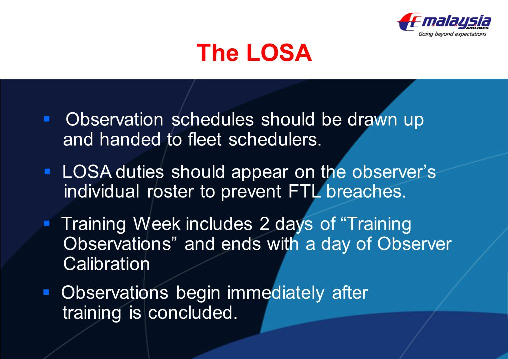 The LOSA Observation schedules should be drawn up