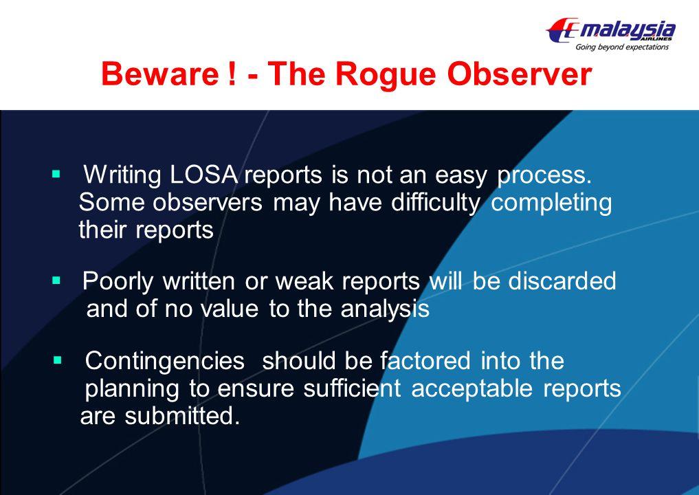 Beware ! - The Rogue Observer