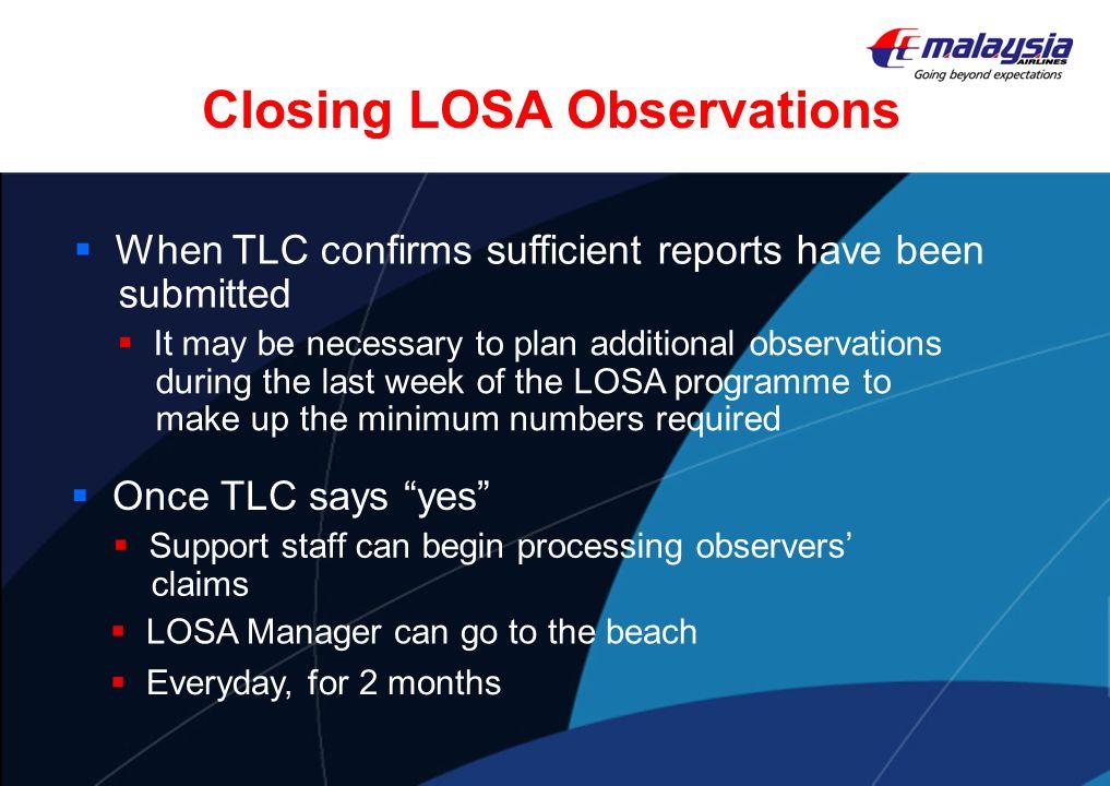 Closing LOSA Observations
