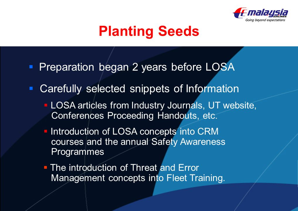 Planting Seeds Preparation began 2 years before LOSA