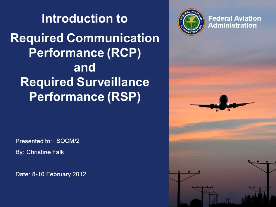 Introduction to Required Communication Performance (RCP) and Required Surveillance Performance (RSP)