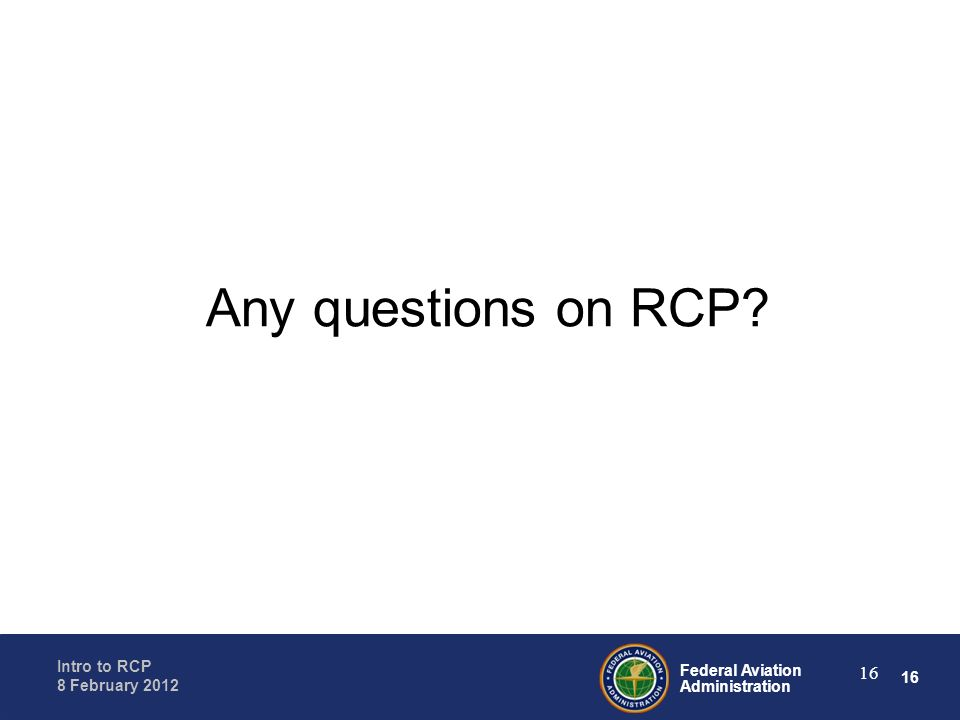 Any questions on RCP Read slide