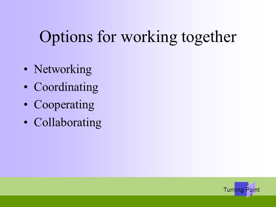 Options for working together