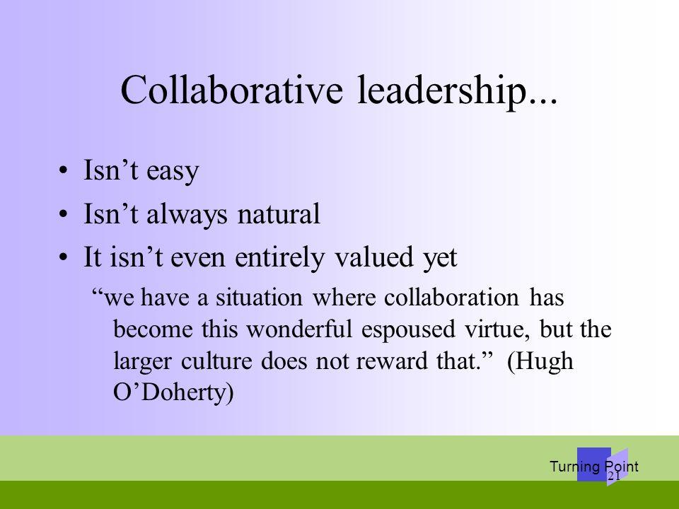 Collaborative leadership...