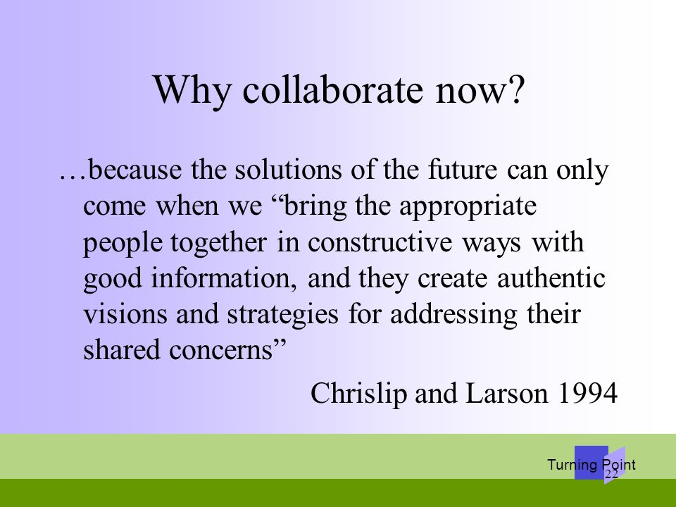 Why collaborate now