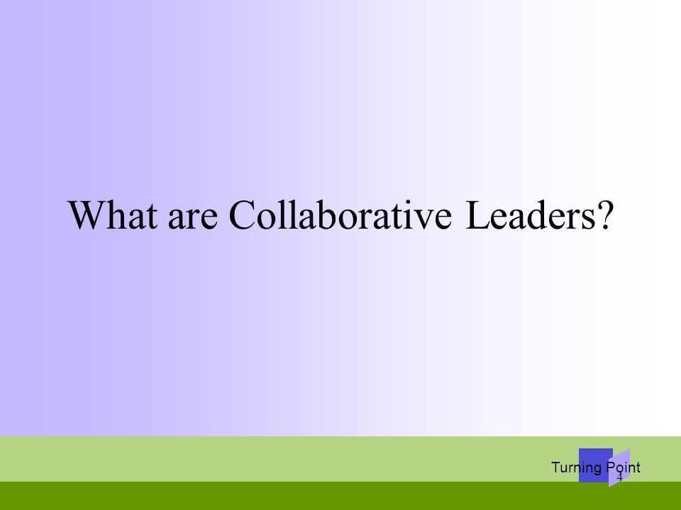 What are Collaborative Leaders