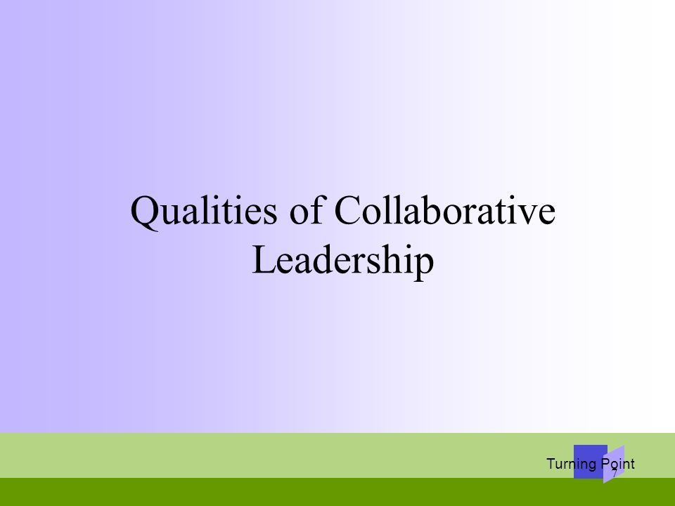 Qualities of Collaborative Leadership