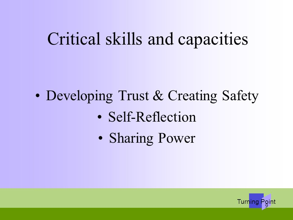Critical skills and capacities