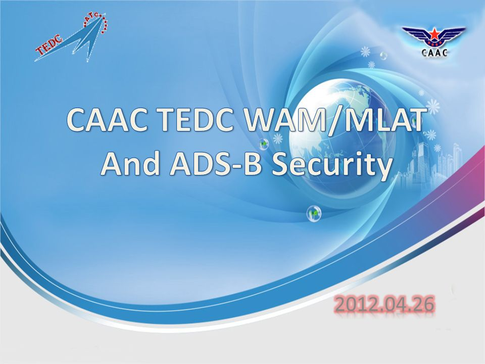 CAAC TEDC WAM/MLAT And ADS-B Security