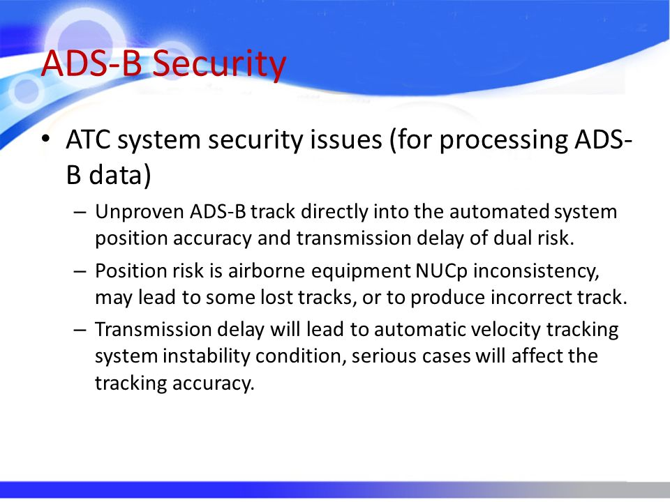 ADS-B Security ATC system security issues (for processing ADS-B data)