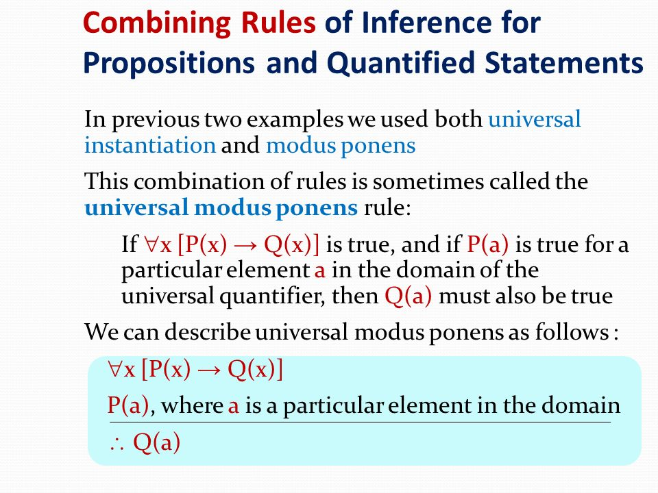 Combining Rules of Inference for Propositions and Quantified Statements
