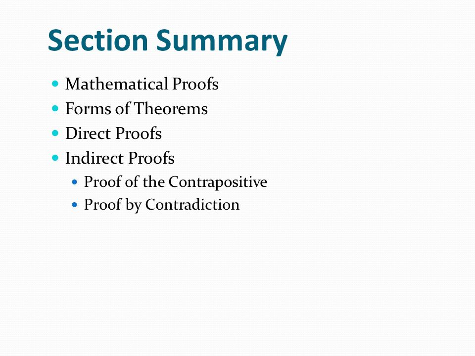 Section Summary Mathematical Proofs Forms of Theorems Direct Proofs