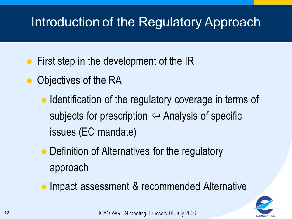 Introduction of the Regulatory Approach